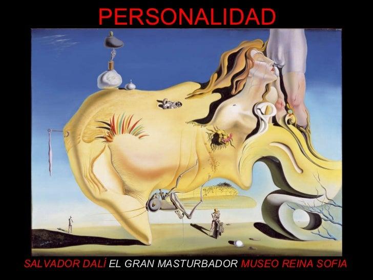 SALVADOR DALÍ   EL GRAN MASTURBADOR   MUSEO REINA SOFIA PERSONALIDAD