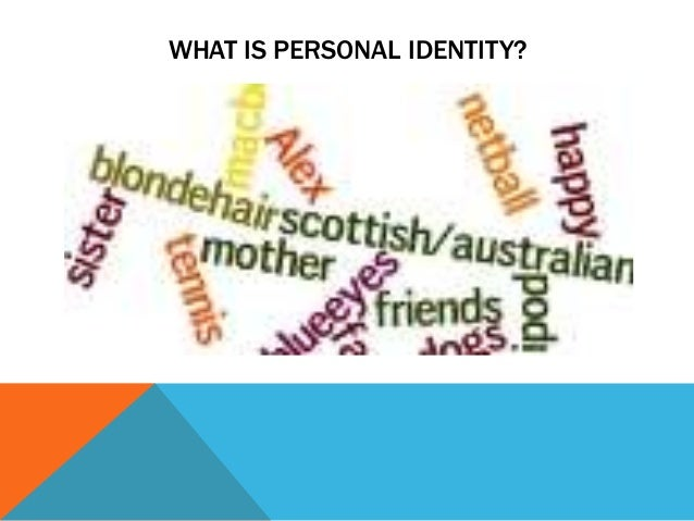student example personal identity the campaign powerpoint