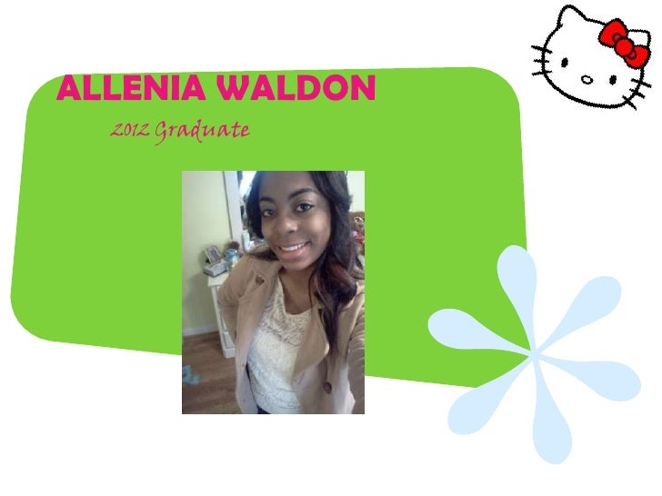 ALLENIA WALDON  2012 Graduate