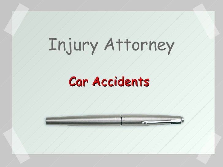 Injury Attorney Car Accidents