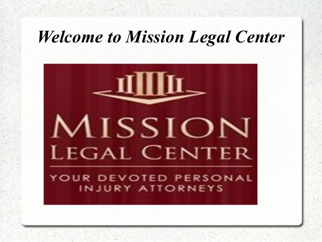 Welcome to Mission Legal Center