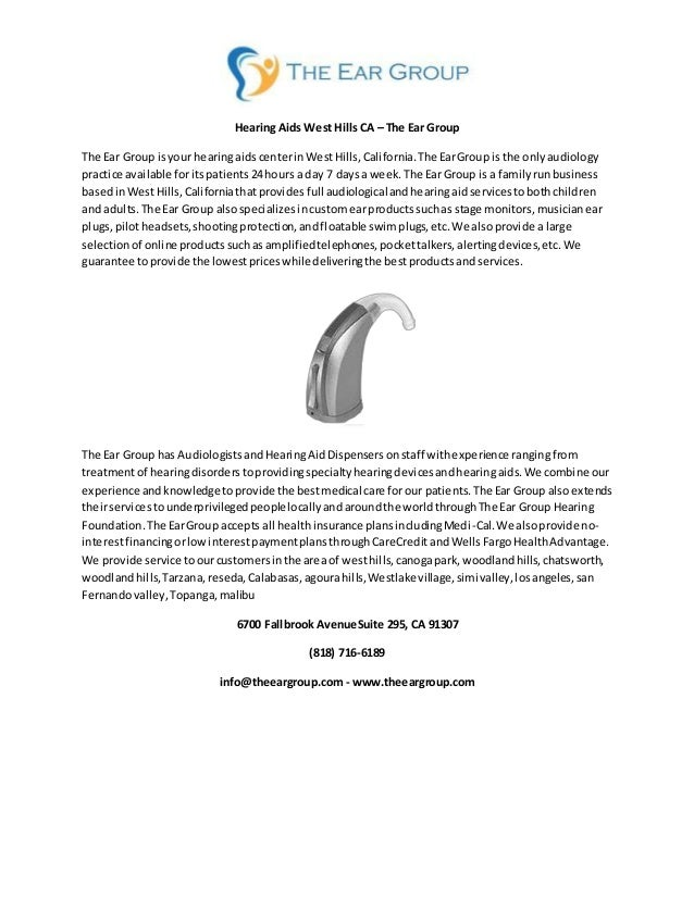 Hearing Aids West Hills CA – The Ear Group The Ear Group isyour hearingaidscenterinWestHills,California.The EarGroup isthe...