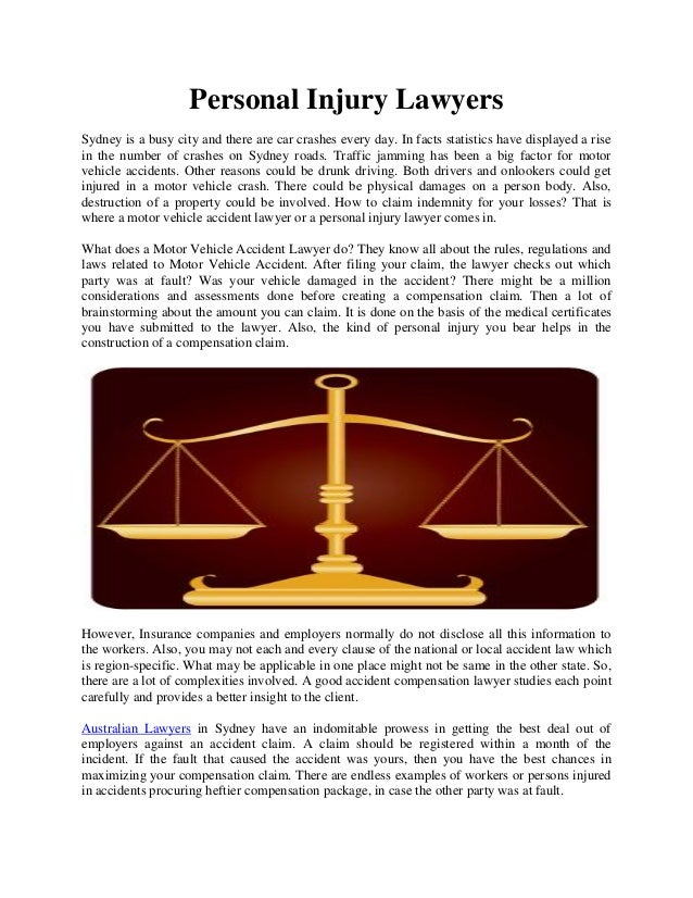 Personal Injury LawyersSydney is a busy city and there are car crashes every day. In facts statistics have displayed a ris...