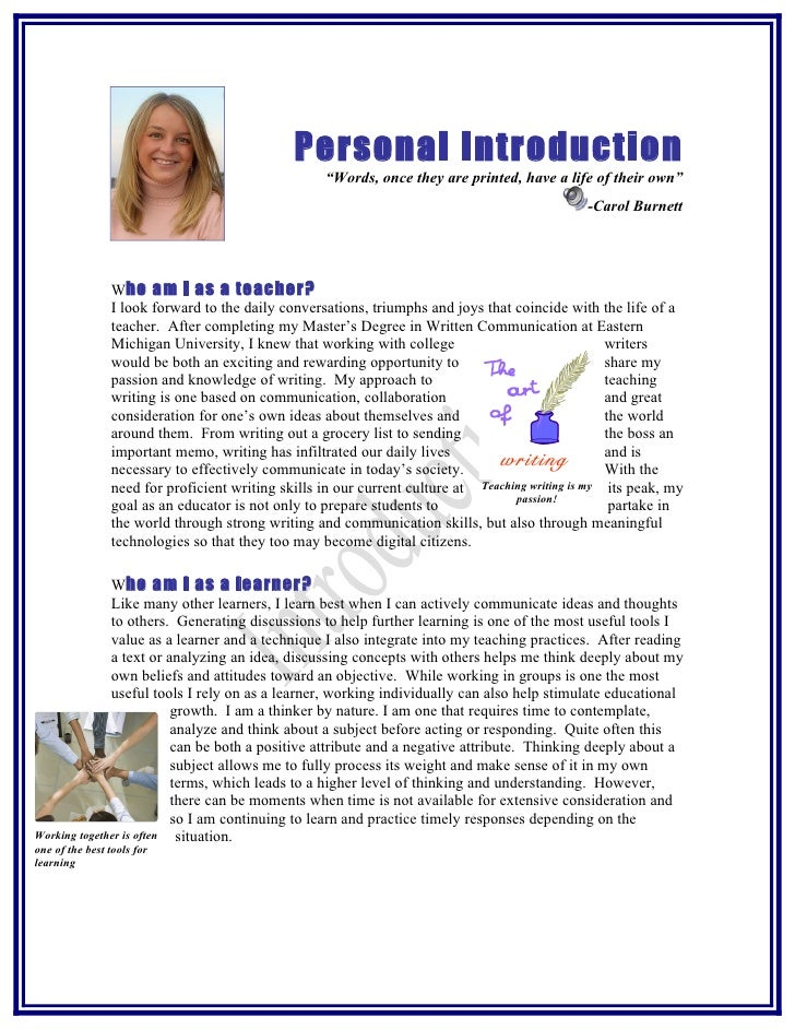 """Personal Introduction                                                     """"Words, once they are printed, have a life of th..."""