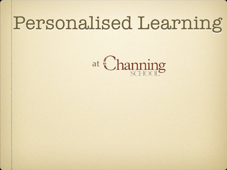 Personalised Learning       at