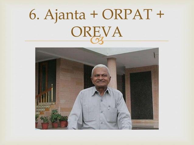  6. Ajanta + ORPAT + OREVA