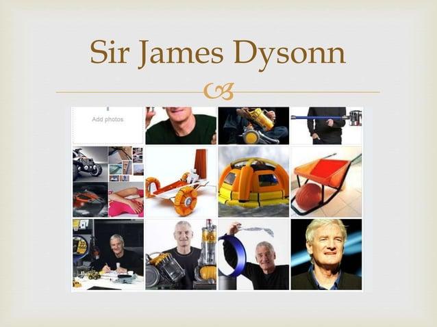  Sir James Dysonn