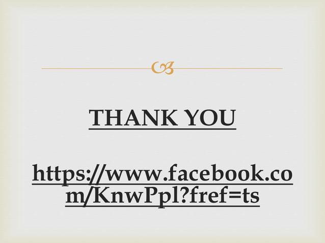  THANK YOU https://www.facebook.co m/KnwPpl?fref=ts