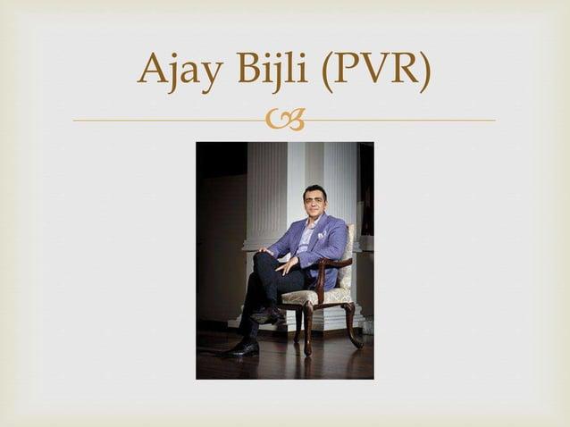  Ajay Bijli (PVR)