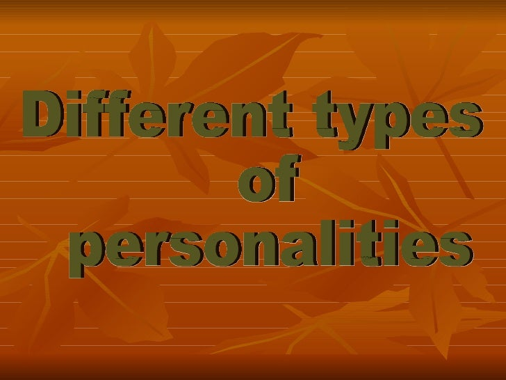 Different types of personalities