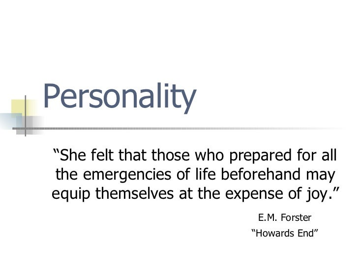 "Personality ""She felt that those who prepared for all the emergencies of life beforehand may equip themselves at the expen..."