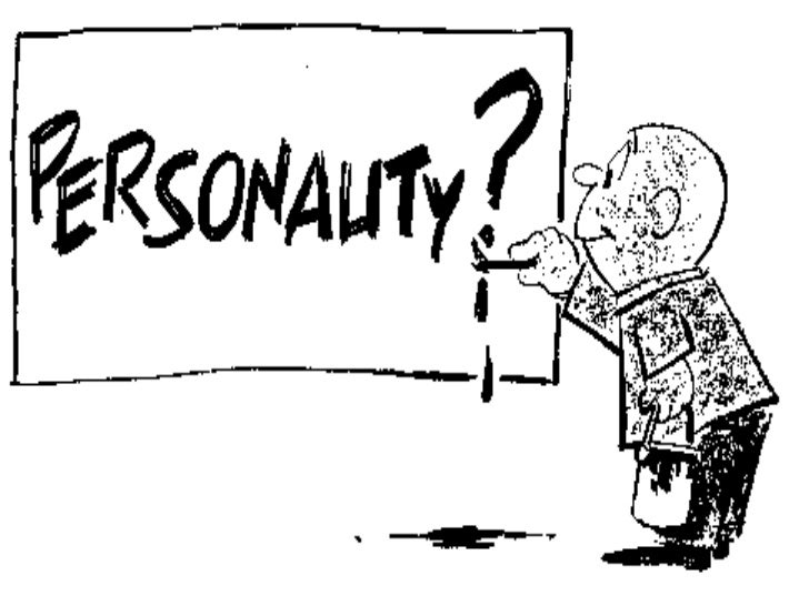 "What is Personality?          "" The some total of ways            in which an individual            reacts and interacts w..."