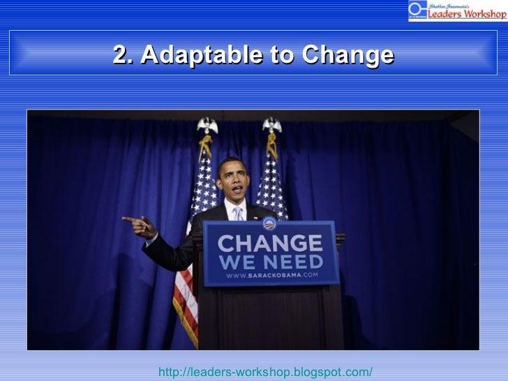 2. Adaptable to Change