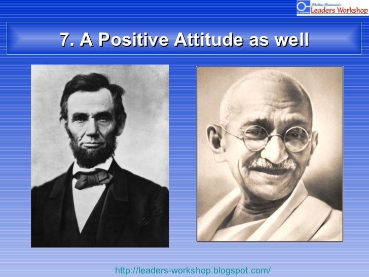 7. A Positive Attitude as well