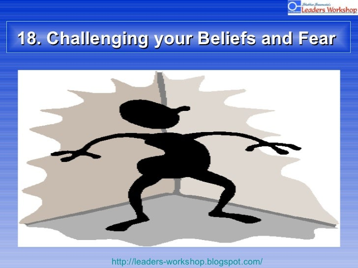 18. Challenging your Beliefs and Fear