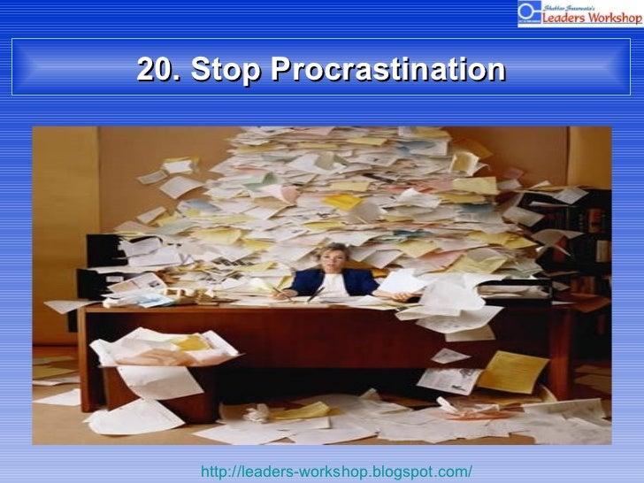 20. Stop Procrastination
