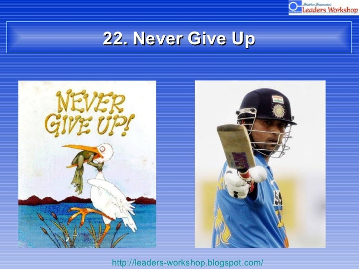 22. Never Give Up