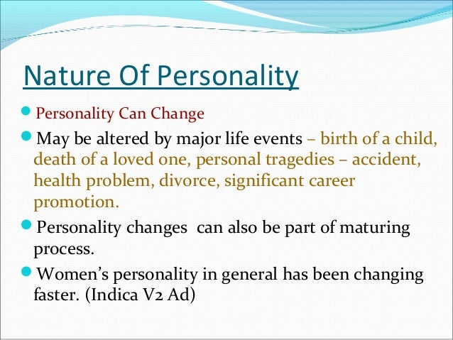 An evaluation of personalities and how they change