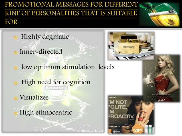 ₪ Highly dogmatic  ₪ Inner-directed  ₪ low optimum stimulation levels  ₪ High need for cognition  ₪ Visualizes  ₪ High eth...