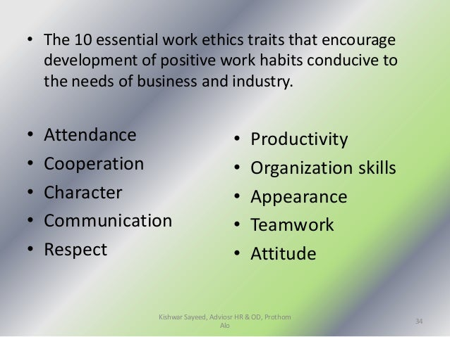 personality attitudes workplace behavior and motivation former   34 • the 10 essential work ethics