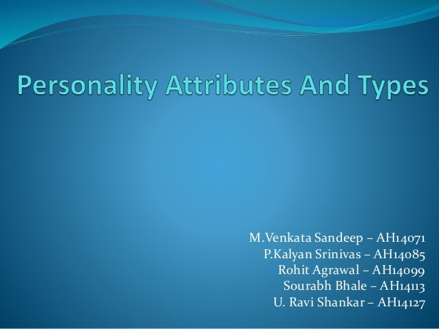 personality attributes Employees face a variety of work demands that place a premium on personal attributes, such as the degree to which they can be depended on to work independently, deal with stress, and.