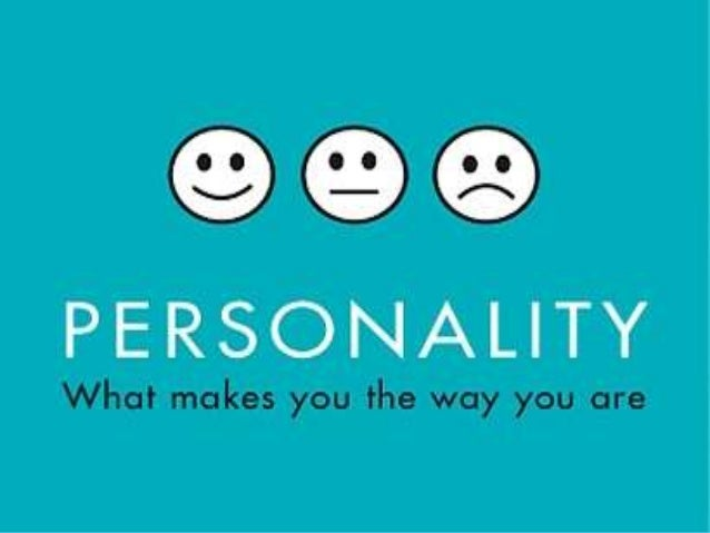 NATURE OF PERSONALITY      Personality reflects individual differences-—   Each individual has a special set of inner char...