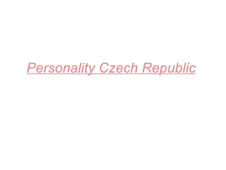 Personality Czech Republic