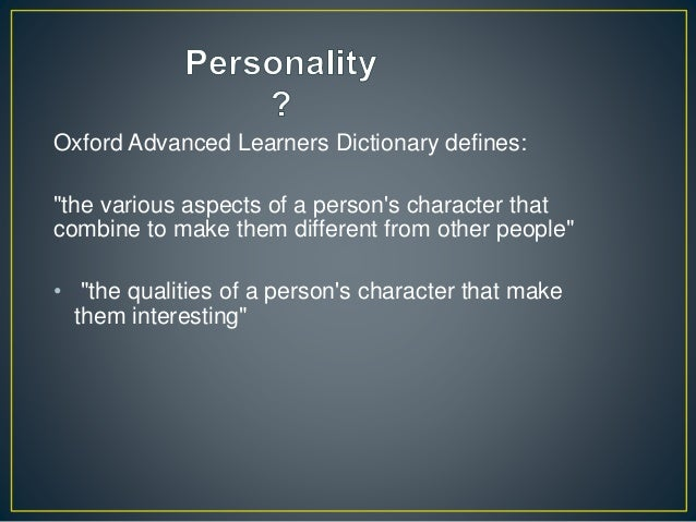 personality  definition  determinants and elements