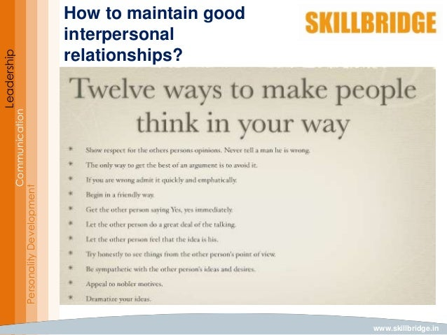 improving self awareness of your strengths and weaknesses with respect to interpersonal communicatio Interpersonal professional relationships - establishes, develops, and maintains   demonstrates compassion (awareness of suffering and the wish to relieve it)  for  examples: uses self-disclosure as a technique in treatment, shares  by  supervisors knowledge of strengths and weaknesses in interpersonal abilities.
