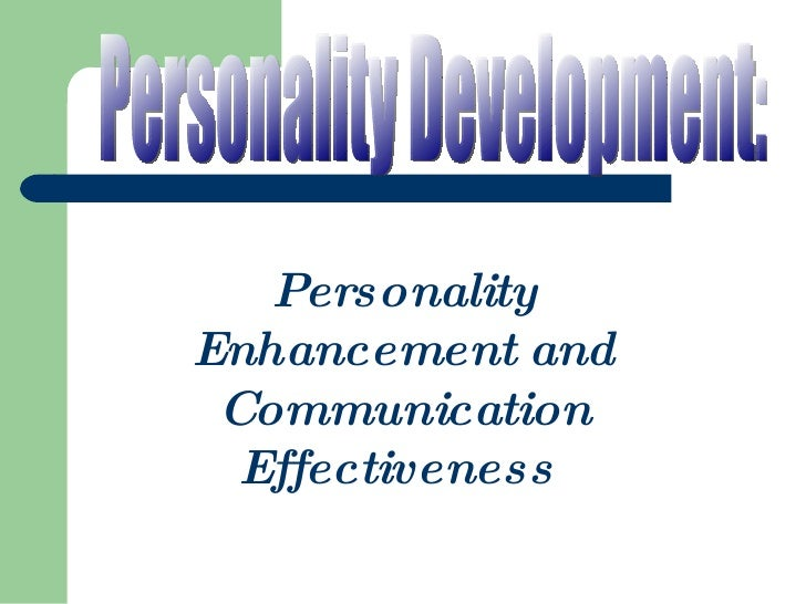 Personality Development: Personality Enhancement and Communication Effectiveness