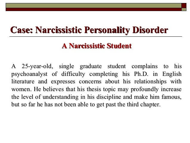narcissistic essay A brief history of narcissism freud followed suit in describing the narcissistic personality in his 1931 essay libidinal types.