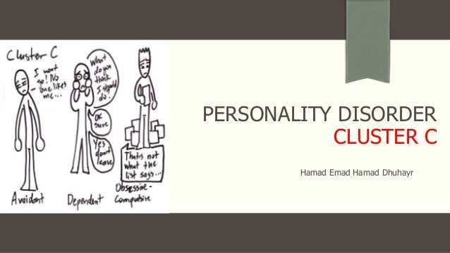 Personality disorder - cluster C