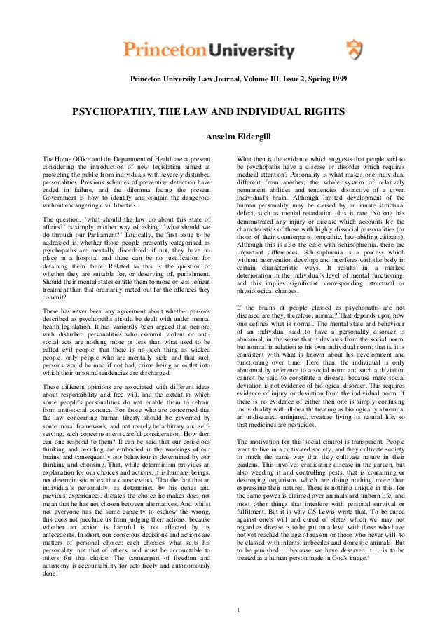 Princeton University Law Journal, Volume III, Issue 2, Spring 1999           PSYCHOPATHY, THE LAW AND INDIVIDUAL RIGHTS   ...
