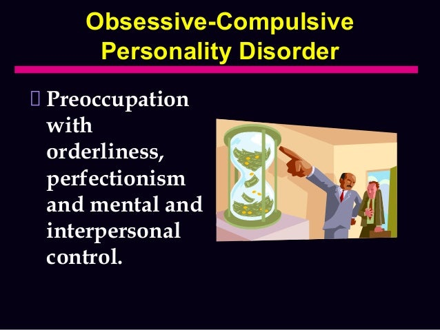dating a man with obsessive compulsive personality disorder
