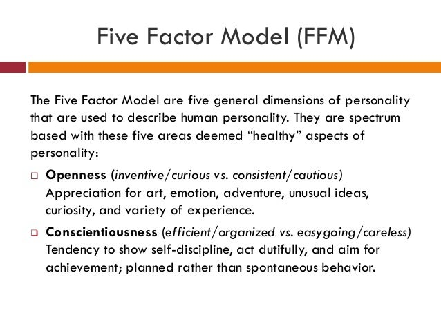 the big five model 2 essay Much of my research has focused on the development of a general taxonomy of personality traits--the big five  big five model  the 1- and 2.