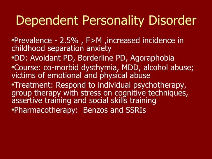 accommodating dependent personality disorder Dependent personality disorder support groups are available but their from psy 300 at aiu online.