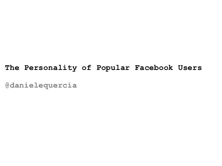 The Personality of Popular Facebook Users