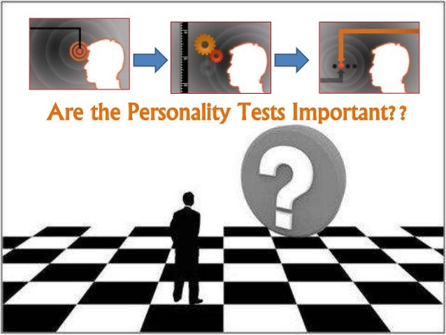 Are the Personality Tests Important??