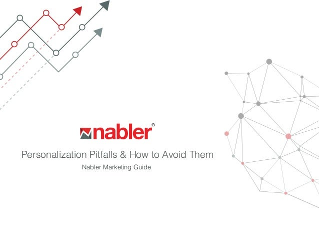 R Personalization Pitfalls & How to Avoid Them Nabler Marketing Guide