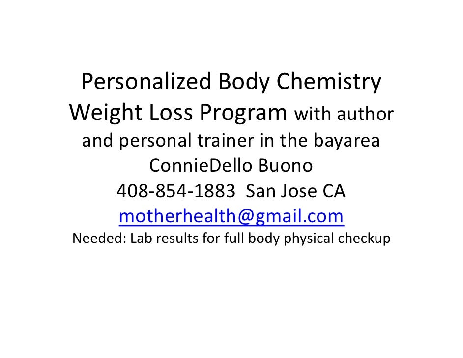 Personalized Body Chemistry Weight Loss Program With Connie