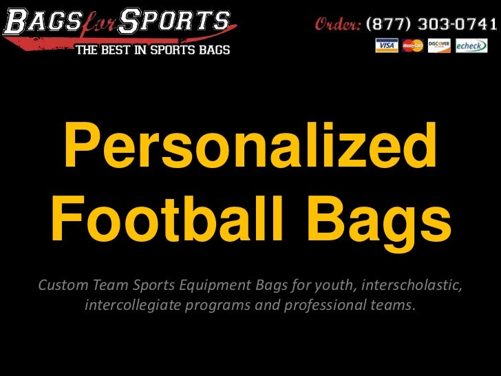 Personalized Football Bags<br />Custom Team Sports Equipment Bags for youth, interscholastic, intercollegiate programs and...