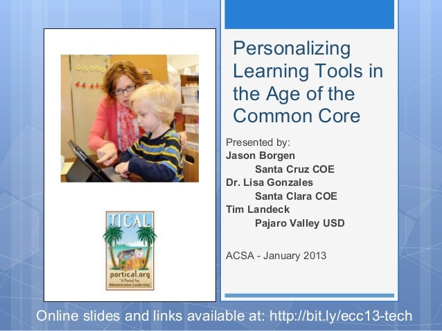 Personalizing                                Learning Tools in                                the Age of the              ...