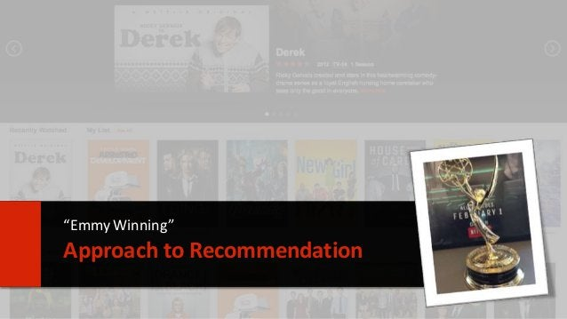 """7  """"Emmy Winning""""  Approach to Recommendation"""