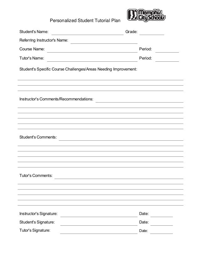Personalized Student Tutorial PlanStudents Name: Grade:Referring Instructors Name:Course Name: Period:Tutors Name: Period:...
