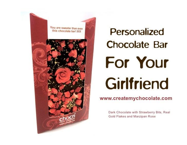 Personalized  Chocolate Bar For Your Girlfriendwww.createmychocolate.com   Dark Chocolate with Strawberry Bits, Real   Gol...