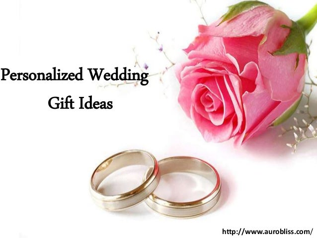 Unique Wedding Gift Idea: Personalized Wedding Gift Ideas