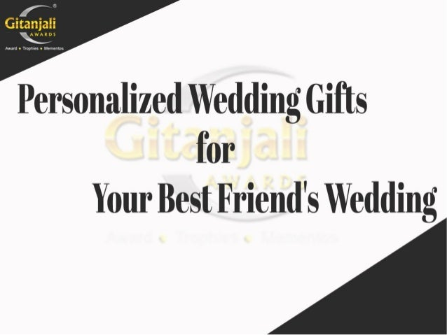 Personalized Wedding Gifts for Your Best Friends Wedding