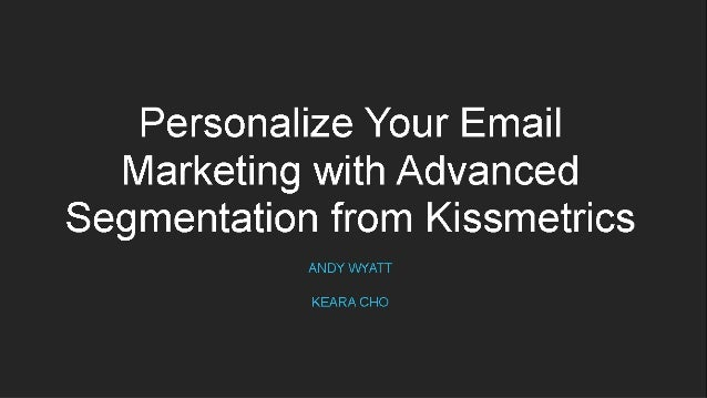 We're going to show you… How to nurture your leads with segmentation based on your user's behaviors so you can better pers...