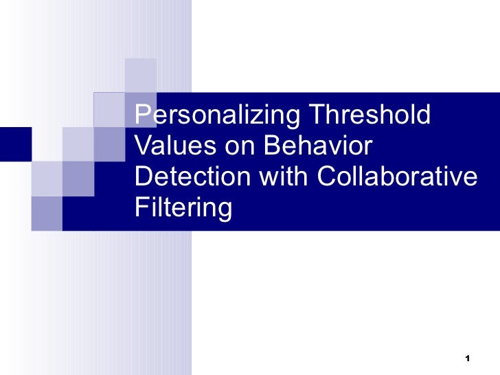 Personalizing Threshold Values on Behavior Detection with Collaborative Filtering