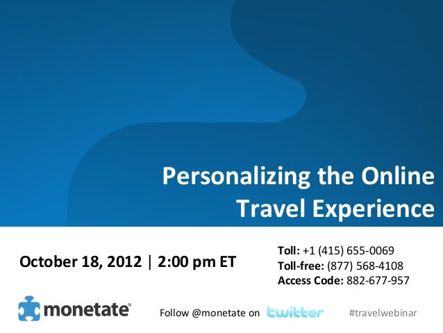 Personalizing	  the	  Online	                                       	  Travel	  Experience	                               ...